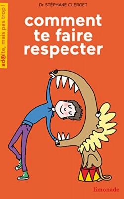 """Afficher """"Comment te faire respecter"""""""