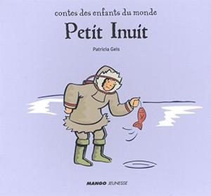 vignette de 'Contes des enfants du monde<br /> Petit Inuit (Patricia Geis)'
