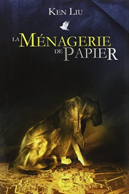 """Afficher """"La ménagerie de papier"""""""