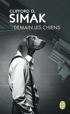 vignette de 'Demain les chiens (Clifford Donald Simak)'