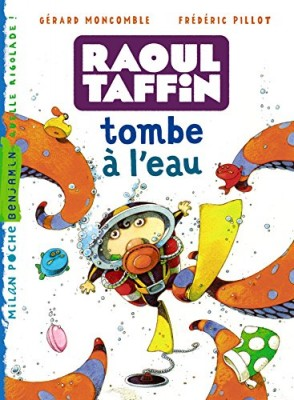 "Afficher ""Raoul Taffin Raoul Taffin tombe à l'eau"""