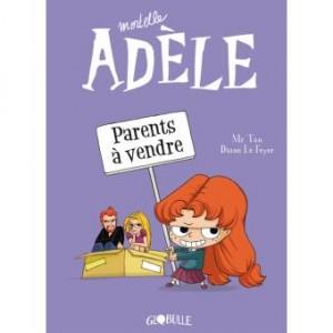 vignette de 'Mortelle Adèle n° 8<br /> Parents à vendre (Mr Tan)'