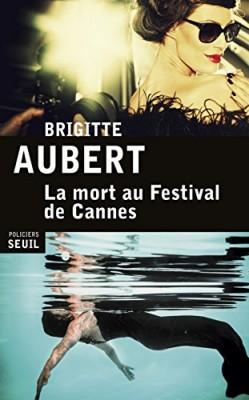 vignette de 'La mort au festival de Cannes (Brigitte Aubert)'