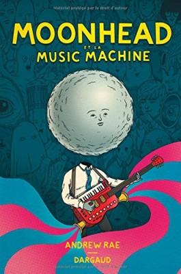 """Afficher """"Moonhead et la music machine"""""""