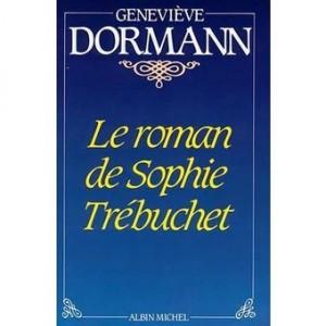 """Afficher """"Le Roman de Sophie Trébuchet"""""""