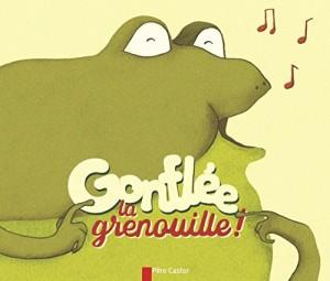 """Afficher """"Gonflée la grenouille"""""""