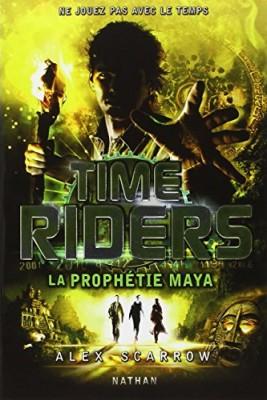"Afficher ""Time riders n° 8 La prophétie maya"""