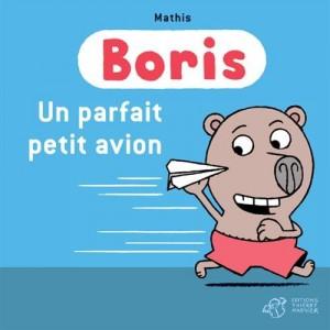 """Afficher """"BorisUn parfait petit avion"""""""