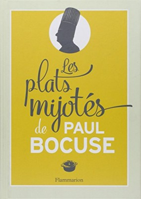 """Afficher """"Les plats mijotés de Paul Bocuse"""""""