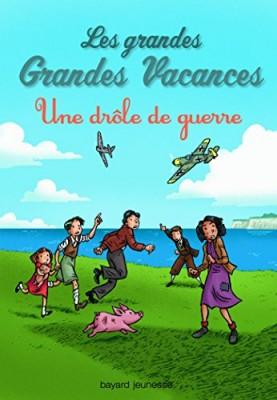 """Afficher """"Les grandes grandes vacances n° 1 Une drôle de guerre"""""""