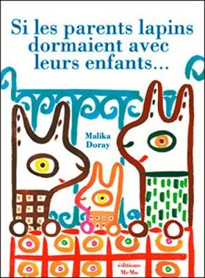 """Afficher """"Si les parents lapins dormaient avec leurs enfants..."""""""