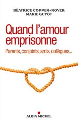 """Afficher """"Quand l'amour emprisonne"""""""