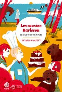 """Afficher """"Les cousins Karlsson Sauvages et wombats"""""""