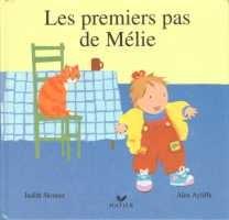 """Afficher """"Les premiers pas de Mélie"""""""