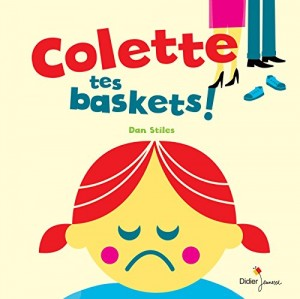 "Afficher ""Colette, tes baskets !"""