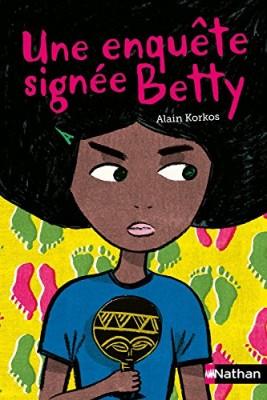 """Afficher """"Une enquête signée Betty"""""""