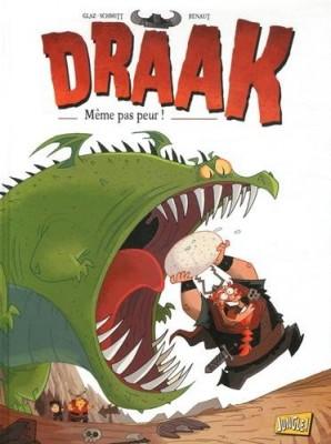 """Afficher """"Draak n° 01 Même pas peur !"""""""