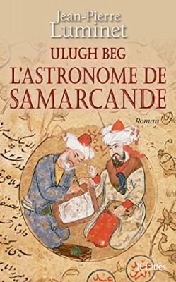 "Afficher ""Les bâtisseurs du ciel n° 5 Ulugh Beg l'astronome de Samarcande"""