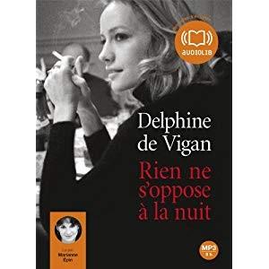 vignette de 'Rien ne s'oppose à la nuit (Delphine de Vigan)'