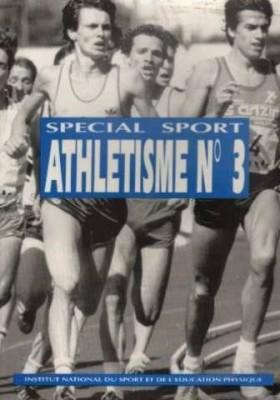 """Afficher """"Athlétisme. n° 3 Athlétisme"""""""
