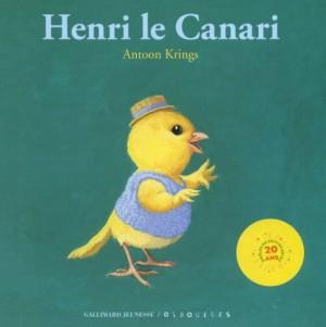 """Afficher """"Henri le canari"""""""