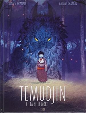 vignette de 'Temudjin n° 1<br /> La Belle mort (Antoine Ozanam)'