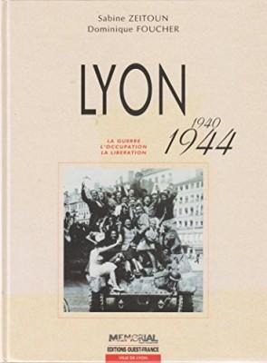 """Afficher """"Lyon, 1940-1944"""""""