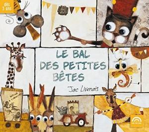 """Afficher """"Le bal des petites bêtes"""""""