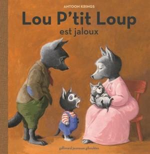 """Afficher """"Lou P'tit Loup n° 4Lou P'tit Loup est jaloux"""""""