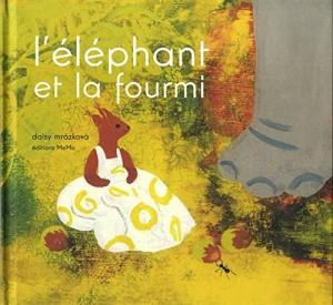 """Afficher """"L'éléphant et la fourmi"""""""