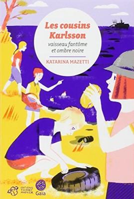 """Afficher """"Les cousins Karlsson Vaisseau fantôme & ombre noire"""""""