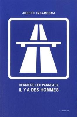 """Afficher """"Derrière les panneaux il y a des hommes"""""""