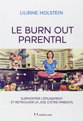 """Afficher """"Le burn out parental"""""""