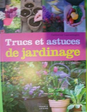 """Afficher """"Trucs et astuces de jardinage"""""""
