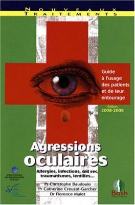 """Afficher """"Agressions oculaires : Guide à l'usage des patients et de leur entourage"""""""