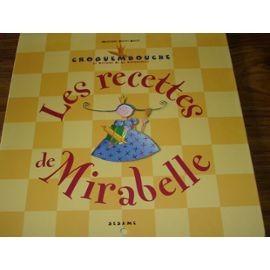 """Afficher """"Croquembouche. Les recettes de Mirabelle"""""""