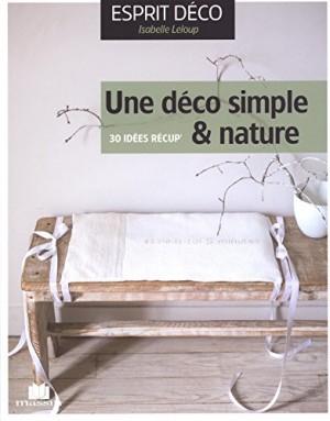 """Afficher """"Une déco simple & nature"""""""