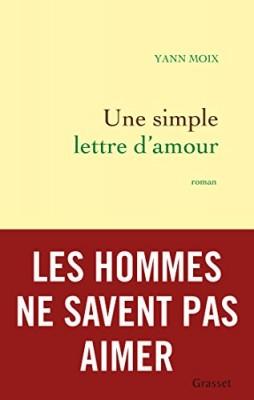 vignette de 'Une simple lettre d'amour (Moix, Yann)'