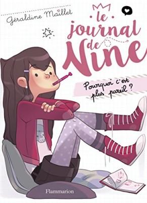 """Afficher """"Journal de Nine (Le) n° 1 Pourquoi c'est plus pareil ?"""""""
