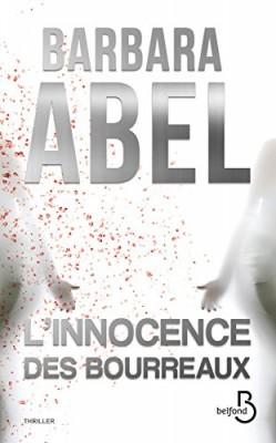 vignette de 'L'innocence des bourreaux (Barbara Abel)'
