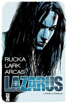 vignette de 'Lazarus n° 1<br /> Pour la famille (Greg Rucka)'