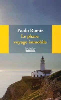 vignette de 'Le phare, voyage immobile (Paolo Rumiz)'