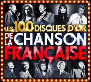 """Afficher """"100 disques d'or de la chanson francaise (Les)"""""""