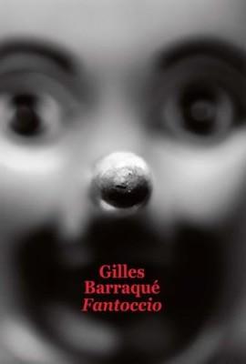 vignette de 'Fantoccio (Gilles Barraqué)'