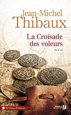 """Afficher """"La croisade des voleurs"""""""
