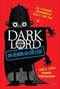 "Afficher ""Dark Lord n° 1 Démon au collège (Un)"""
