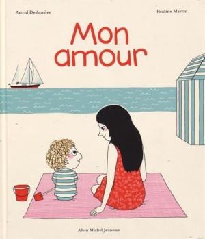 vignette de 'Mon amour (Astrid Desbordes)'