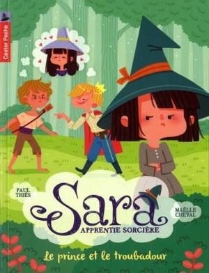 """Afficher """"Sara, apprentie sorcière n° 4 Le prince et le troubadour"""""""