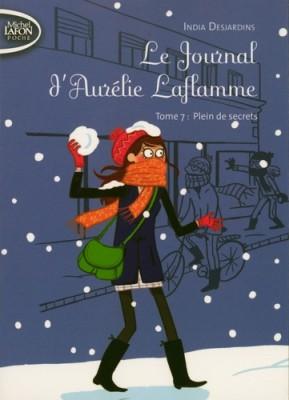 """Afficher """"Le journal d'Aurélie Laflamme n° 7 Plein de secrets"""""""