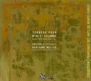vignette de 'Tombeau pour Mr de Ste Colombe et autres portraits (Marianne Muller)'